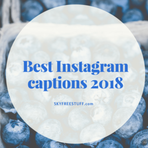 Instagram captions 2018