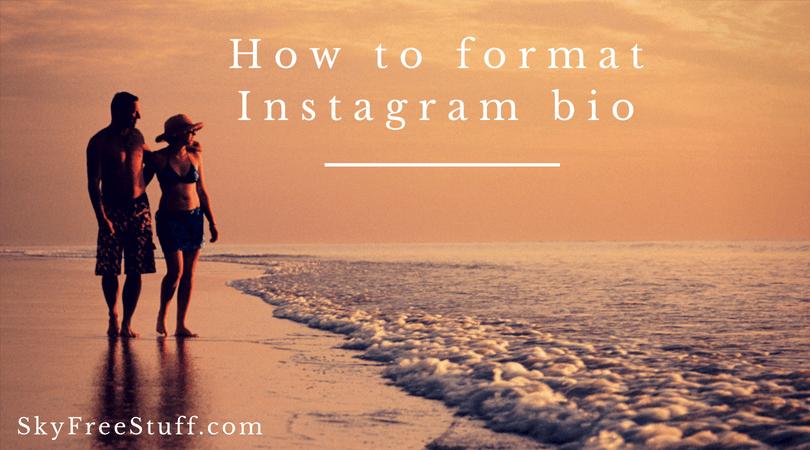 How to format Instagram bio