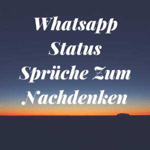 status sprüche kurz zum nachdenken Whatsapp Status Sprüche Zum Nachdenken Und Whatsapp Status Bilder status sprüche kurz zum nachdenken